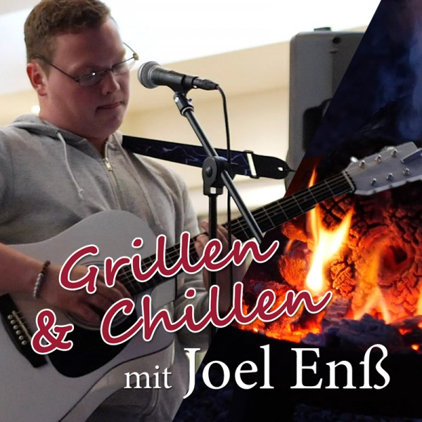 Joel Enß live am Grohnder Fährhaus - Grillen & Chillen